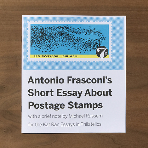 Antonio Frasconis Short Essay About Postage Stamps
